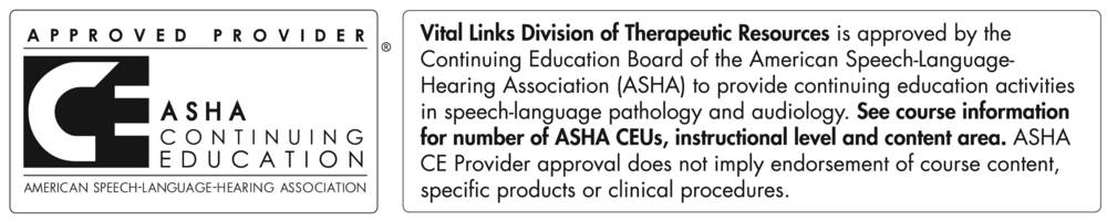 ASHA Continuing Education Approved Provider